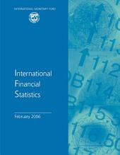 International Financial Statistics, February 2006