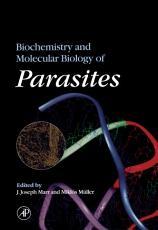 Biochemistry and Molecular Biology of Parasites PDF