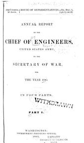 Annual Report of the Chief of Engineers to the Secretary of War for the Year ...: Volume 1