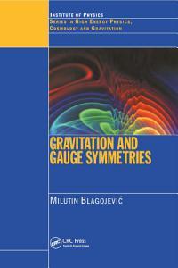 Gravitation and Gauge Symmetries