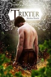 Trixter: The Trix Adventures Book One