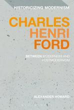 Charles Henri Ford  Between Modernism and Postmodernism PDF