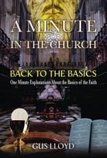 A Minute in the Church  Back to the Basics PDF