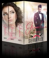 Groomless - My Billionaire Romance Full Series
