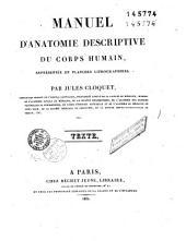 Manuel d'anatomie descriptive du corps humain: Volume1