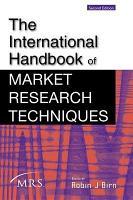 The International Handbook of Market Research Techniques PDF