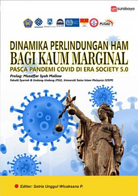 Dinamika Perlindungan HAM bagi Masyarakat Marjinal di Era Society 5 0    PDF