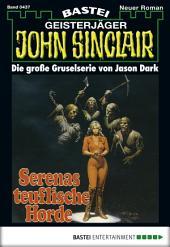 John Sinclair - Folge 0437: Serenas teuflische Horde