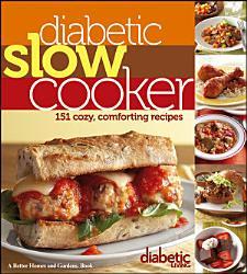 Diabetic Living Diabetic Slow Cooker Book PDF