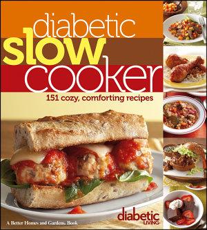 Diabetic Living Diabetic Slow Cooker