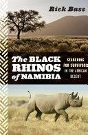 The Black Rhinos of Namibia