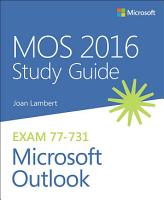 MOS 2016 Study Guide for Microsoft Outlook PDF