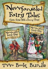 Newfangled Fairy Tales Bundle: Classic Stories With a Funny Twist