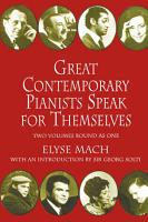 Great Contemporary Pianists Speak for Themselves PDF