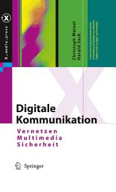 Digitale Kommunikation: Vernetzen, Multimedia, Sicherheit