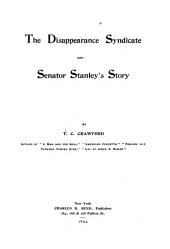 The Disappearance Syndicate and Senator Stanley's Story