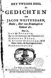 Lof der Sotheyd, De VI. comedien van Terentius. Senecaas Troas, II. Avond-Schoolen, of de Minne-kunst, en Raed tegen de liefde. Farrago Latina