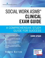 Social Work ASWB Clinical Exam Guide  Second Edition PDF