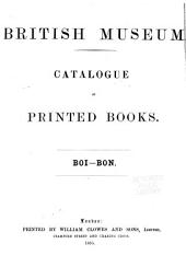 Catalogue of Printed Books: boi-bon