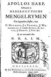 Apollos harp, bestaande in Nederduytsche mengelrymen van byzondere stoffen: Volume 1