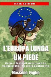 L'Europa lunga un piede