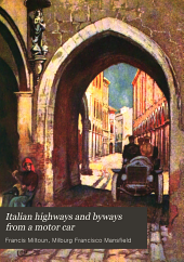 Italian highways and byways from a motor car