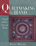 Quiltmaking by Hand