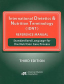 International Dietetics and Nutrition Terminology  IDNT  Reference Manual PDF