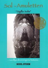 Sol-Amuletten: Nordlysdronningens historie
