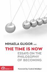 The Time is Now. Essays on the Philosophy of Becoming