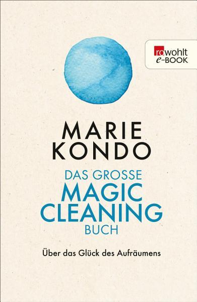 Das gro  e Magic Cleaning Buch PDF