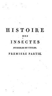 Histoire des insectes nuisibles a l'homme, aux bestiaux, a l'Agriculture et aux arts: Insectes nuisibles