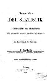 Grundriss der Statistik der Völkerzustands- und Staatenkunde auf Grundlage der neuesten staatlichen Gestaltungen: Ein Handbüchlein für Jedermann