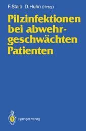 Pilzinfektionen bei abwehrgeschwächten Patienten