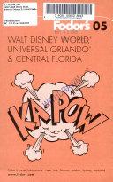 Walt Disney World    Universal Orlando    and Central Florida PDF
