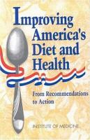 Improving America s Diet and Health PDF