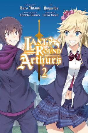 Last Round Arthurs, Vol. 2 (manga)