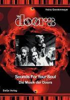 The Doors   Sounds for Your Soul   Die Musik Der Doors PDF