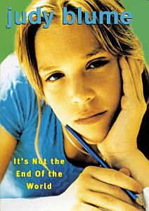 It s Not the End of the World Book