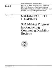 Social Security Disability: Ssa Making Progress in Conducting Disability Reviews