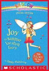 Rainbow Magic Special Edition: Joy the Summer Vacation Fairy