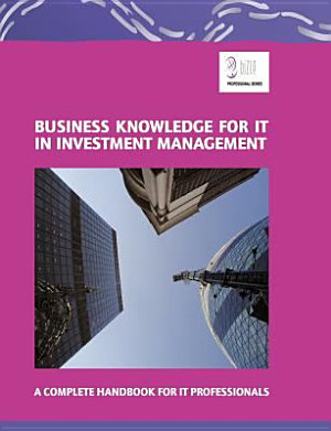 Business Knowledge for IT in Investment Management PDF