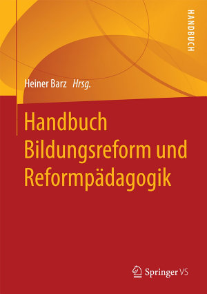 Handbuch Bildungsreform und Reformp  dagogik PDF