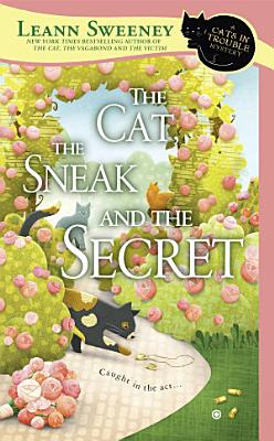 The Cat  the Sneak and the Secret