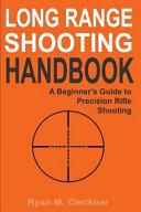 Long Range Shooting Handbook Book