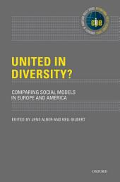 United in Diversity?: Comparing Social Models in Europe and America