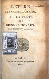 Lettre à Sa Majesté Louis XVIII, sur la vente des biens nationaux