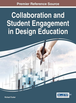 Collaboration and Student Engagement in Design Education PDF