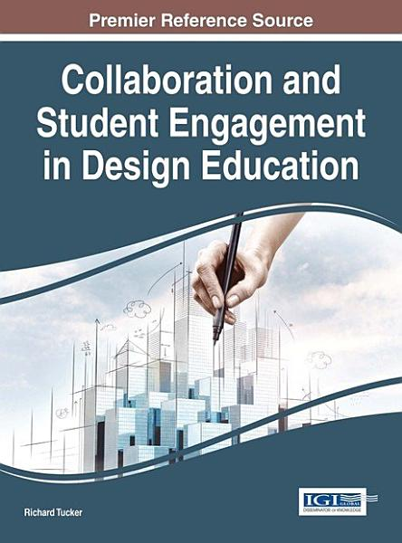 Collaboration and Student Engagement in Design Education