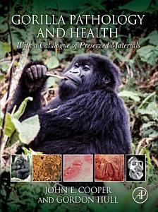 Gorilla Pathology and Health Book